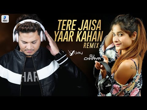 Tere Jaisa Yaar Kahan Remix Deejay Vijay X Dj Chhaya  Meri Zindagi Sawaari Mujhko Gale Lagake