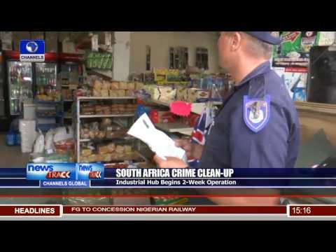 Industrial Hub Begins 2-week S.Africa Crime Clean-up Operation