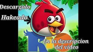 Descarga angry birds hakeado para andriod gratis por media fire