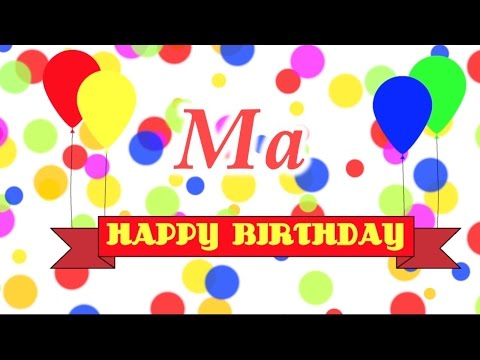 Happy Birthday Ma Song