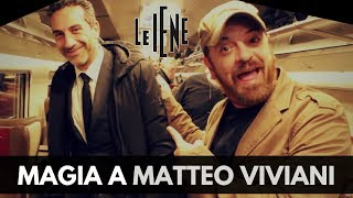 MAGIA IMPOSSIBILE A MATTEO VIVIANI DELLE IENE