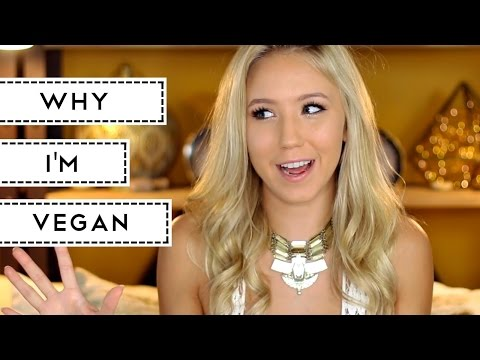 Why Im Vegan [how you can be too]