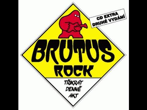 Brutus - Třikrát denně akt 1991 (celé album)