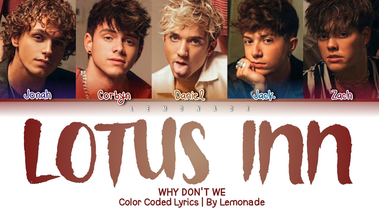 Download Why Don't We - Lotus Inn [Color Coded Lyrics]