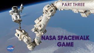 Nasa Spacewalk Game: Part 3