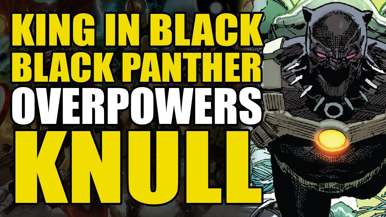 Download Black Panther Overpowers Knull: King In Black/Black Panther One Shot | Comics Explained