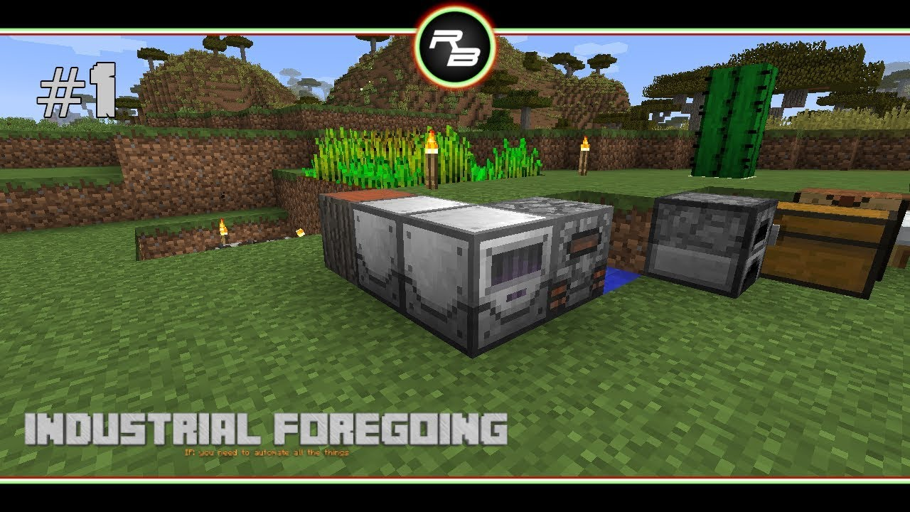 rbPlays Industrial Foregoing :: #1 :: Tree Fluid Extraction :: Modded  Minecraft 1 12 2