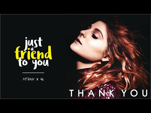 Meghan Trainor - Just a Friend To You (Lyric Video)