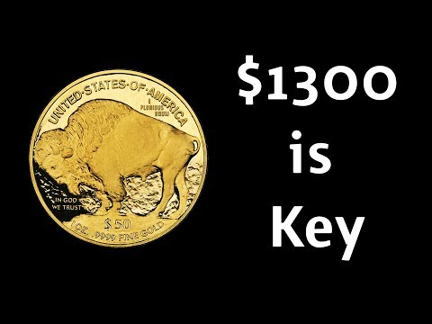 $1300 is Key for Both Silver and Gold