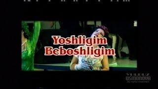 Yulduz Usmonova- Yoshligim beboshligim (Konsert 2002)