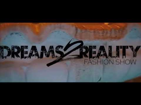 Dreams2Reality Fashion Show Behind The Scenes