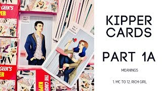 Kipper Cards - Part 1A - Meanings MC to 12 Rich Girl
