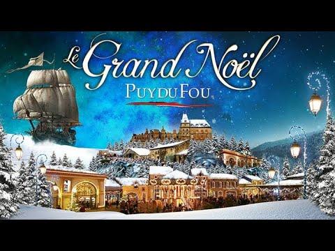 Le Grand Noël du Puy du Fou 2017