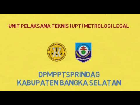 Profil Upt Metrologi Legal Bangka Selatan Youtube