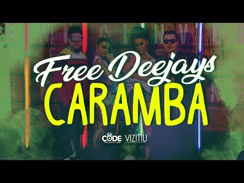Free Deejays - Caramba (Official Music Video)