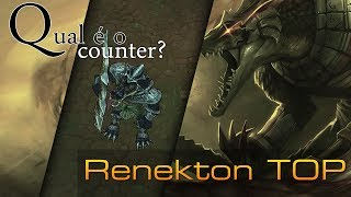 Qual é o Counter ? - Renekton TOP