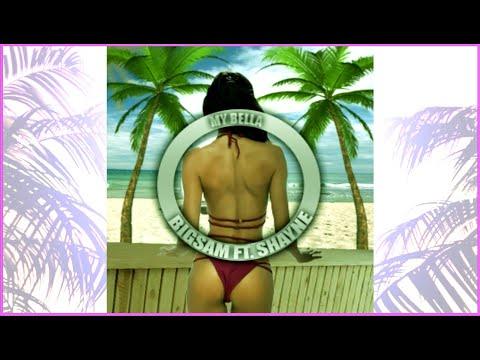 My Bella - Big Sam Ft. Shayne (Official Audio)
