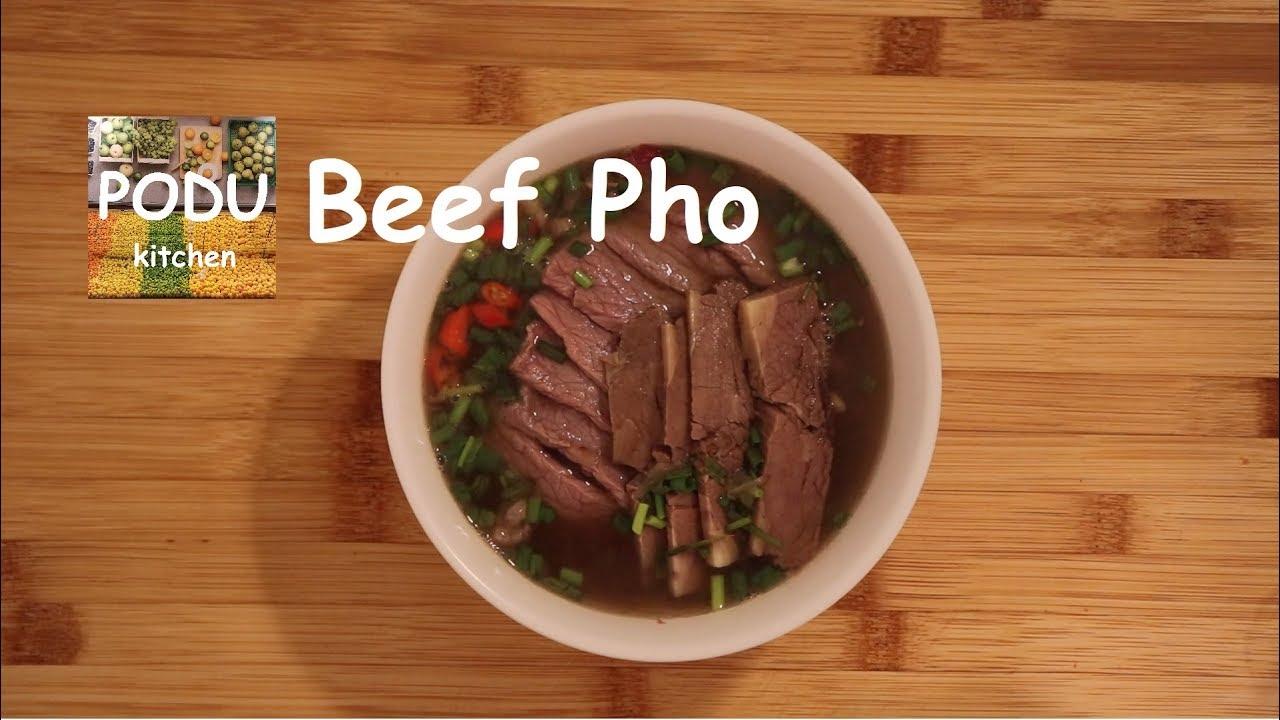 Vietnamese Beef Pho | Delicious | Podu Kitchen