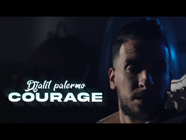 Djalil Palermo - Courage (Official Video Music)