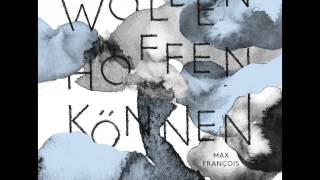 max françois - Vive la vie