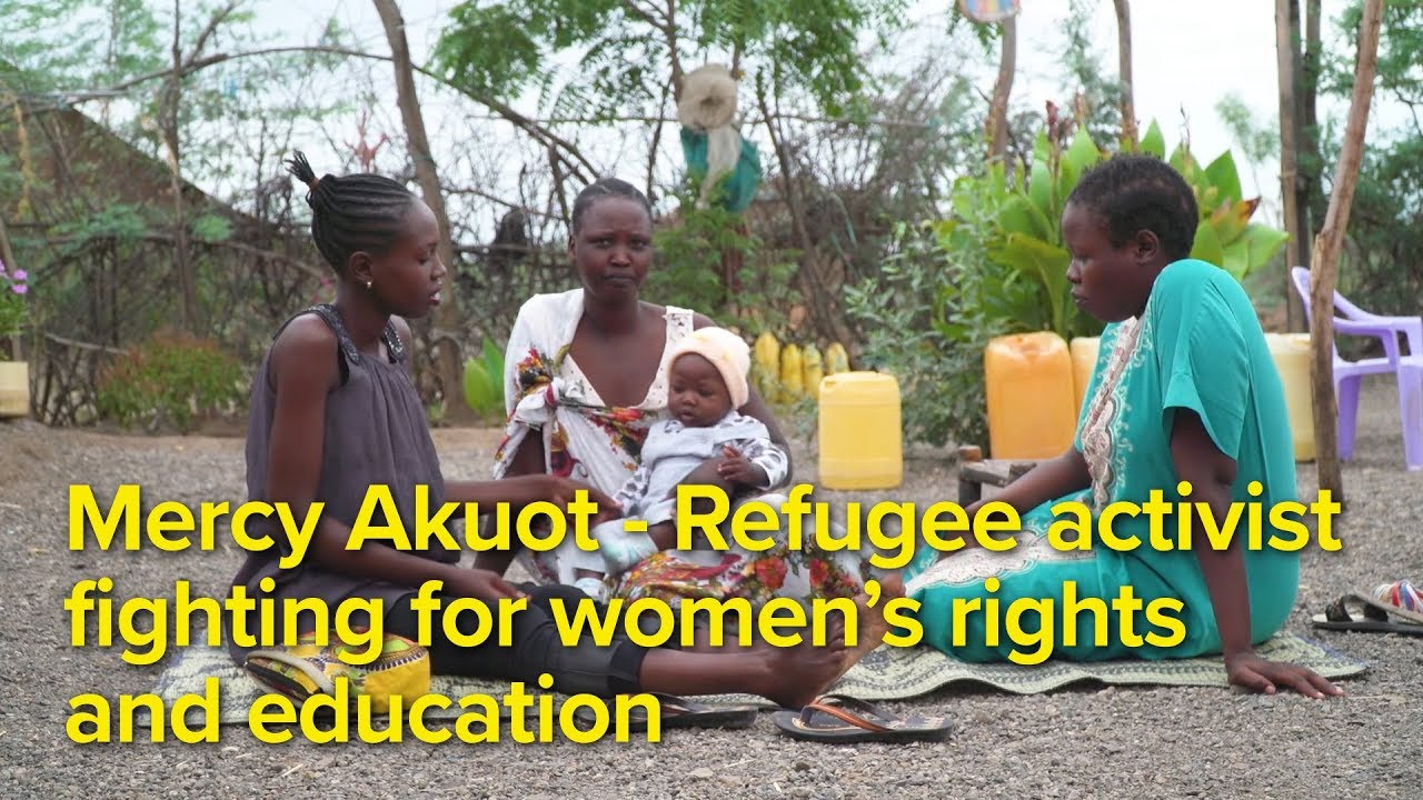 Mercy Akuot - Refugee Activist Fighting for Women's Rights and Education