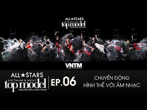 Download EP6   FULL HD   VIETNAM'S NEXT TOP MODEL ALLSTARS   - ALL STARS ĐỐI DIỆN THỬ THÁCH KHÓ NHẤT LỊCH SỬ