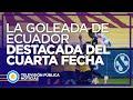 La goleada de Ecuador a Colombia, lo más destacado de la cuarta fecha de las Eliminatorias
