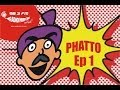 Phatto By RJ Naved - Episode 1