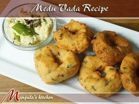 Medu Vada Recipe by Manjula, South Indian Cuisine