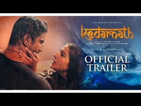 Kedarnath - 2019 movie Official Trailer - Sushant Singh Rajput - Sara Ali Khan - Abhishek Kapoor