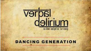 Verbal Delirium - Dancing Generation