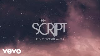 The Script - Run Through Walls (Official Lyric Video)