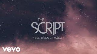 Download The Script - Run Through Walls (Official Lyric Video)