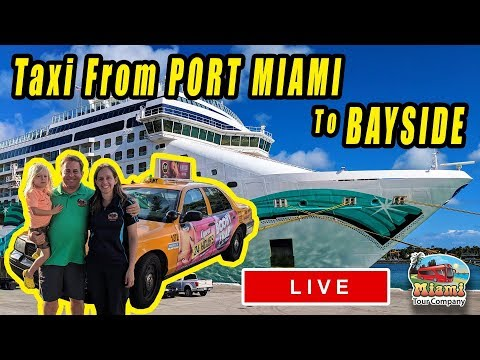 TAXI FROM PORT MIAMI TO BAYSIDE