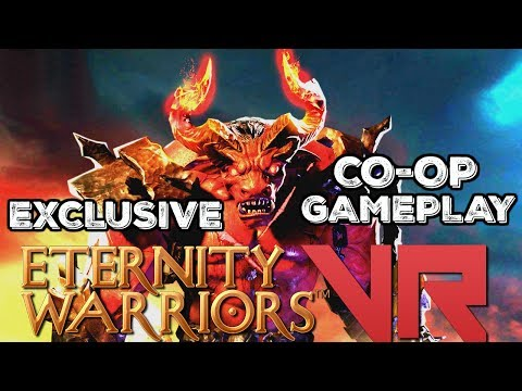 Eternity Warriors VR - Exclusive Co-Op Gameplay - Early Development - HTC Vive Gameplay