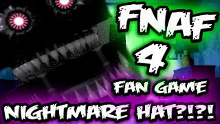NIGHTMARE HAT JUMPSCARE?! | Five Nights at Freddy's 4 Fan Game 'INSANITY' | FNAF 4