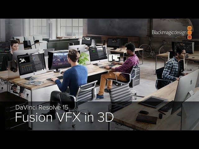 DaVinci Resolve 15 -  Fusion VFX in 3D