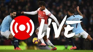 Man City 3 - 1 Arsenal | Arsenal Nation Live: Analysis