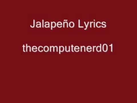 Alejandro - Lady Gaga Parody ( Jalapeño ) Lyrics