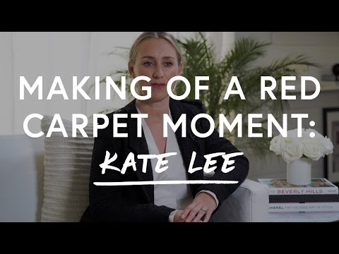 Making Of A Red Carpet Moment: Kate Lee | The Zoe Report By Rachel Zoe