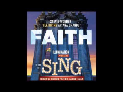 """Stevie Wonder - Faith (feat. Ariana Grande ) [From """"Sing""""]"""