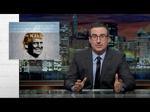 Border Wall: Last Week Tonight with John Oliver (HBO)