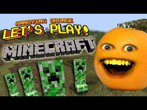 Annoying Orange Let's Play! - MINECRAFT