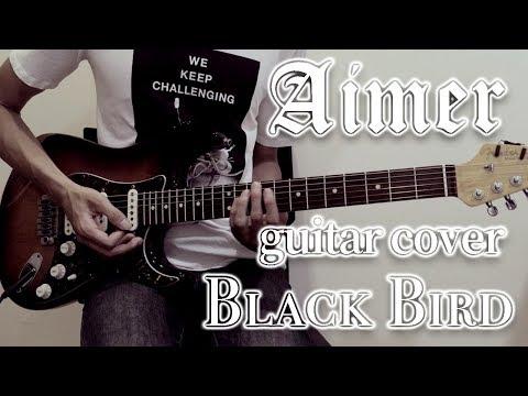 """[TAB] Black Bird - Aimer (guitar Cover) Movie """"KASANE"""" Theme Song"""