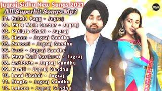 Jugraj Sandhu New Punjabi Songs    New Punjabi Jukebox 2021   Best Jugraj Sandhu punjabi songs   New