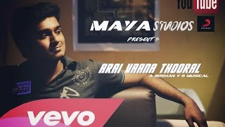 Arai Vaana Thooral - Roshan Y R (Official Music Video)