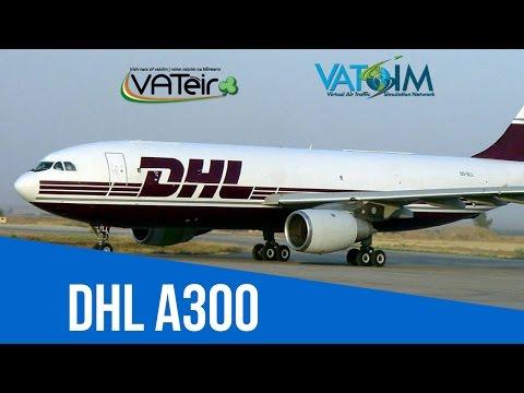 [VATSIM Flight] DHL flight from Cork to Dublin [A300] Live Stream 02/04/2017