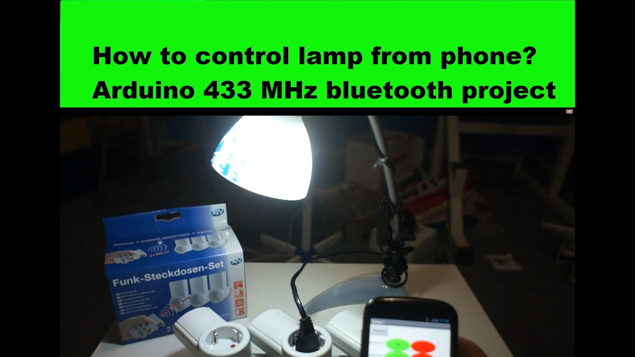 How to control lamp from smartphone arduino mhz