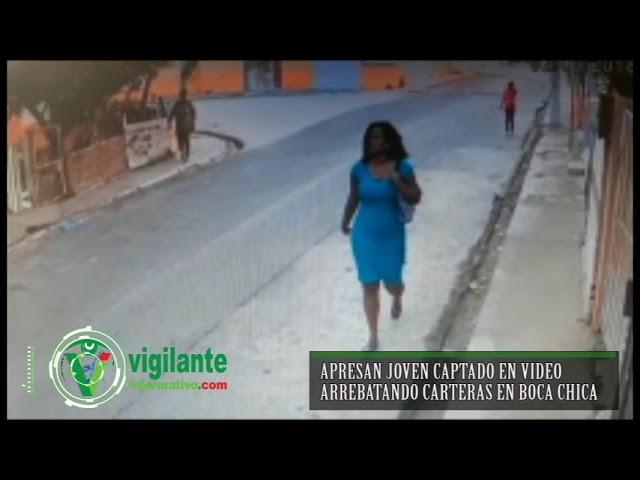 Apresan joven captado en video arrebatando carteras en Boca Chica