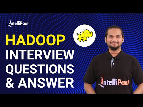 Hadoop Interview Questions and Answers | Big Data Interview Questions |Hadoop Certification Question